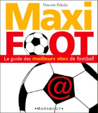 Visuel de la couverture de l'ouvrage  MAXIFOOT